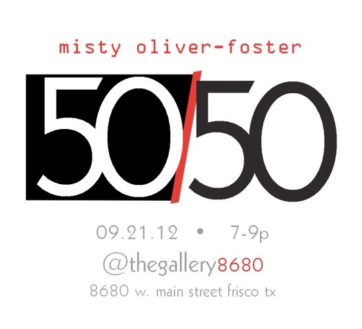 50/50 solo show at thegallery8680
